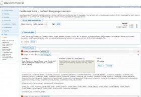Customer SMS administration - adjust the sms text for customers. Multi-lingual versions of sms text are supported.
